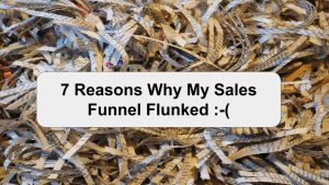11 Reasons Why Sales Funnel Flunked