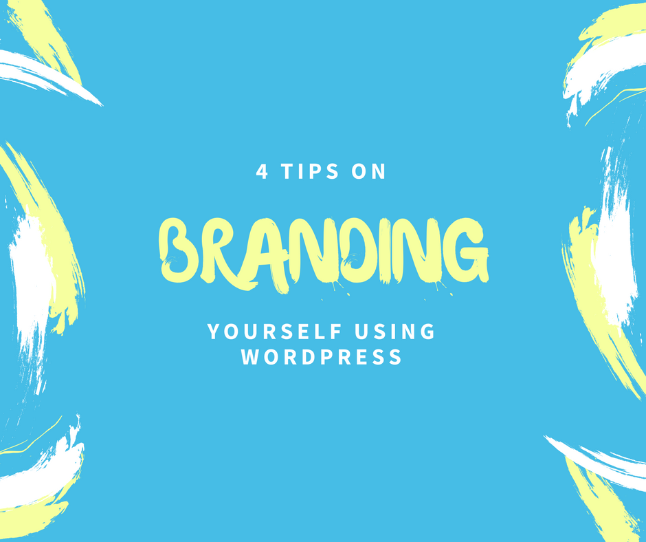 Tips for branding yourself with WordPress